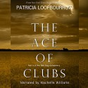 The Ace of Clubs - Patricia Loofbourrow
