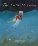 The Little Mermaid - Hans Christian Andersen, Lisbeth Zwerger, Anthea Bell