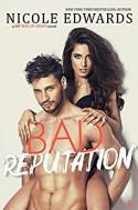 Bad Reputation: A Bad Boys of Sports Novel - Nicole Edwards