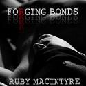 Forging Bonds - Ruby MacIntyre, David Ross