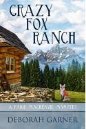 Crazy Fox Ranch - Deborah Garner