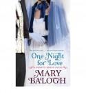 One Night for Love (Bedwyn Prequels #1) - Mary Balogh