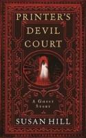 Printer's Devil Court - Susan Hill
