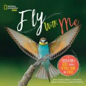 Fly With Me: A Celebration of Birds through Pictures, Poems, and Stories - Adam Stemple, Jason Stemple, Jane Yolen and Heidi E. Y. Stemple