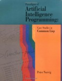Paradigms of Artificial Intelligence Programming: Case Studies in Common Lisp - Peter Norvig
