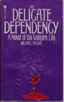 The Delicate Dependency - Michael Talbot