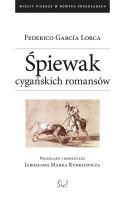 Śpiewak cygańskich romansów - Jarosław Marek Rymkiewicz, Federico García Lorca