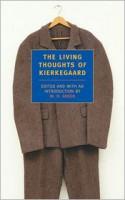 The Living Thoughts of Kierkegaard - W.H. Auden, Søren Kierkegaard