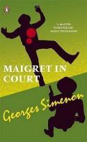 Maigret in Court - Georges Simenon