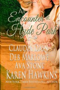 An Encounter at Hyde Park - Ava Stone, Deb Marlowe, Claudia Dain, Karen Hawkins