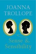 Sense & Sensibility (Austen Project) - Joanna Trollope