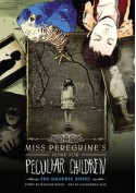 Miss Peregrine's Home for Peculiar Children: The Graphic Novel - Cassandra Jean, Ransom Riggs