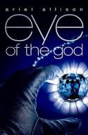 Eye of the God - Ariel Allison