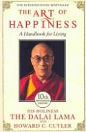 The Art Of Happiness: A Handbook For Living - Howard C. Cutler, Dalai Lama XIV