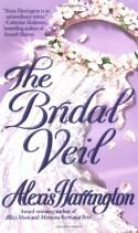 The Bridal Veil - Alexis Harrington