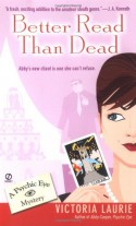 Better Read Than Dead - Victoria Laurie