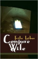 Conjure Wife - Fritz Leiber