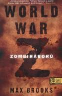 World War Z - Zombiháború - Pásztor Zoltán, Max Brooks