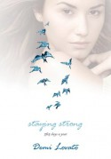Staying Strong - 365 Days a Year - Demi Lovato