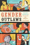 Gender Outlaws: The Next Generation - Kate Bornstein, S. Bear Bergman