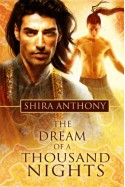 The Dream of a Thousand Nights - Shira Anthony