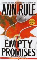 Empty Promises - Ann Rule