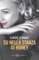 Su nella stanza di Honey - Elmore Leonard, Luca Conti