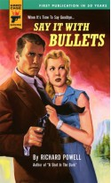 Say It With Bullets (Hard Case Crime #18) - Richard Powell