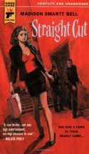 Straight Cut (Hard Case Crime #21) - Madison Smartt Bell