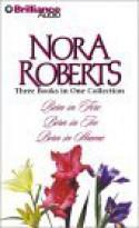 Born In Trilogy: Born in Fire / Born in Ice / Born in Shame - Fiacre Douglas, Nora Roberts