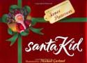 SantaKid - James Patterson, Michael Garland