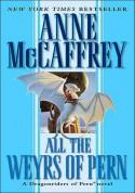 All the Weyrs of Pern - Anne McCaffrey