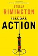 Illegal Action - Stella Rimington