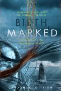 Birthmarked - Caragh M. O'Brien