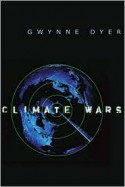 Climate Wars - Gwynne Dyer