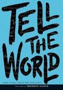 Tell the World - WritersCorps, Kenneth Carroll, Bill Aguado, Richard Newirth, Sherman Alexie