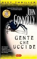 Gente che uccide - John Connolly, Stefano Bortolussi