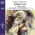 King Lear (Naxos AudioBooks) - Paul Scofield, Kenneth Branagh, Alec McCowen, William Shakespeare