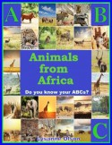 ABCs Animals from Africa (Animals of the World) - Lysanne Olson