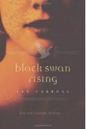 Black Swan Rising - Lee Carroll, Carol Goodman