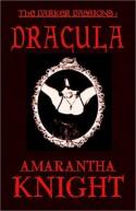 The Darker Passions: Dracula - Amarantha Knight