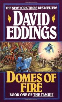 Domes of Fire (Tamuli) - David Eddings