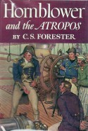 Hornblower and the Atropos - C.S. Forester