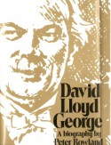 David Lloyd George: A Biography - Peter Rowland