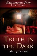 Truth in the Dark - Amy Lane