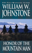 Honor of the Mountain Man - William W. Johnstone