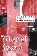 A Far Cry from Kensington - Muriel Spark