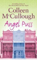Angel Puss - Colleen McCullough