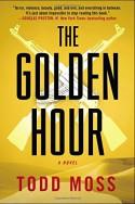 The Golden Hour - Todd Moss