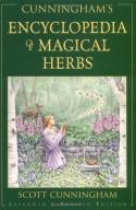 Cunningham's Encyclopedia of Magical Herbs (Llewellyn's Sourcebook Series) (Cunningham's Encyclopedia Series) - John Goodier, Sandy Leuthner, Scott Cunningham